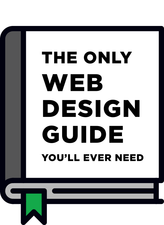 Grab my ebook: The Only Web Design Guide You'll Ever Need