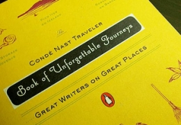 Book of Unforgettable Journeys: Great Writers on Great Places